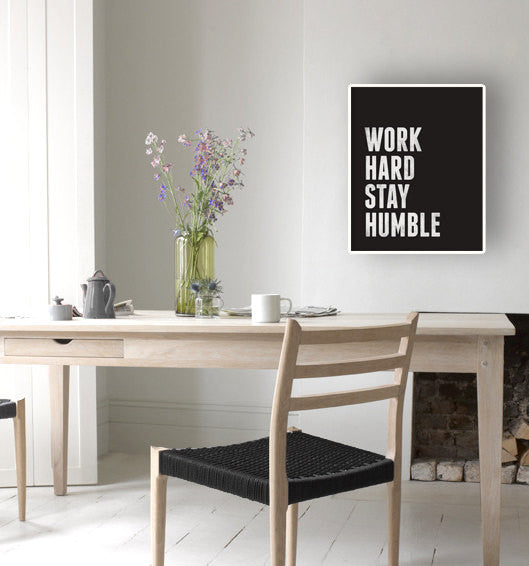 Work hard Stay humble. Black and white motivational print - Latte Design  - 2