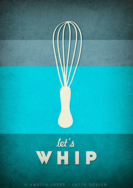 Let's whip. Teal kitchen print - Latte Design  - 4
