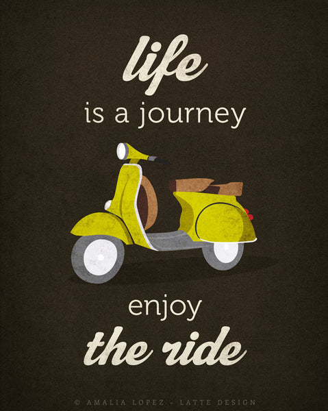 Life is journey enjoy the ride Quote poster print Green vespa scooter print bike poster retro print quote wall decor Graduation gift - Latte Design  - 2