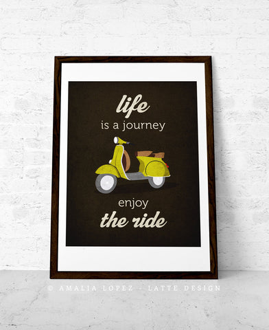 Life is journey enjoy the ride Quote poster print Green vespa scooter print bike poster retro print quote wall decor Graduation gift - Latte Design  - 1