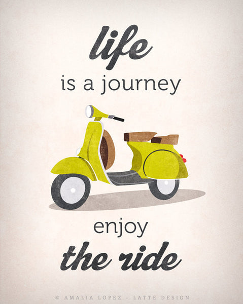 Life is journey enjoy the ride Quote poster print Green vespa scooter print bike poster retro print quote wall decor Graduation gift - Latte Design  - 4