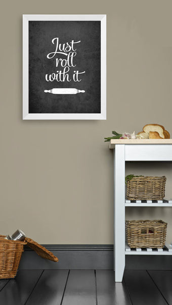 Just roll with it print. Black and white kitchen print - Latte Design  - 4