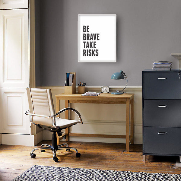 Be brave take risks. Black and white Motivational print - Latte Design  - 4