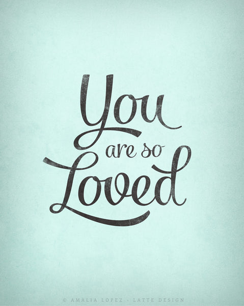 You are so loved print. Light blue love print - Latte Design  - 4