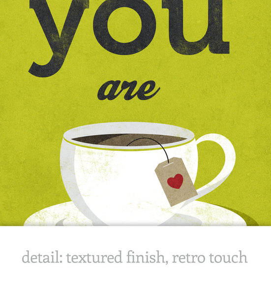 You are my cup of tea Love print Green Tea print Tea poster Green kitchen print Green kitchen decor Love poster lattedesign Latte Design - Latte Design  - 5