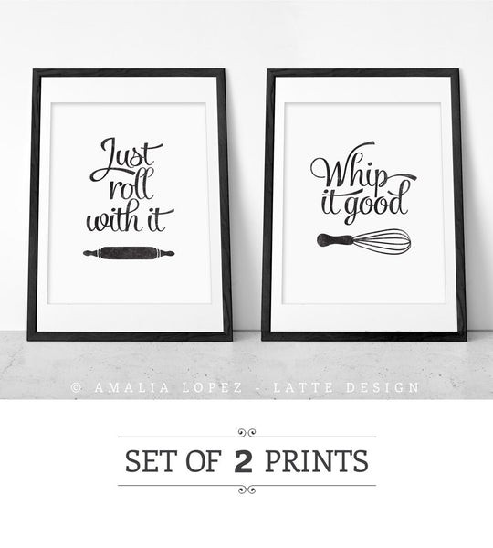 Set of TWO black and white kitchen prints: Just roll with it & Whip it good - Latte Design  - 1
