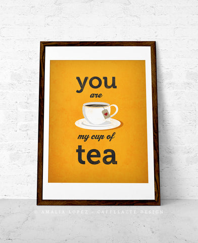 You are my cup of tea. Orange love print - Latte Design  - 1
