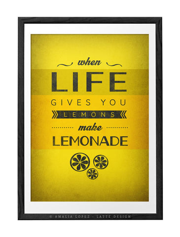 When life gives you lemons Motivational wall art Yellow print Motivational poster Inspirational quote print Yellow Kitchen art Quote print - Latte Design  - 1