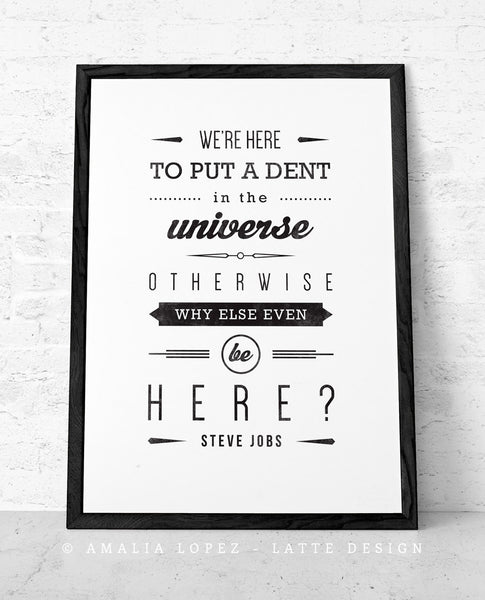 Steve Jobs quote print graduation gift for him Steve Jobs print Typographical print Inspirational art retro print We're here to put a dent - Latte Design  - 4
