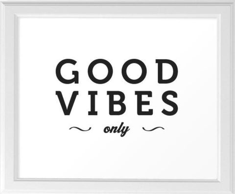 Good vibes only. Black and white typography print - Latte Design  - 1