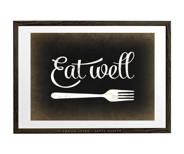 Eat well print. Black and white kitchen print - Latte Design  - 1
