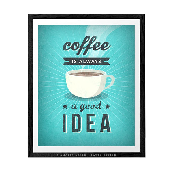 Coffee is always a good idea. Grey Coffee print - Latte Design  - 3