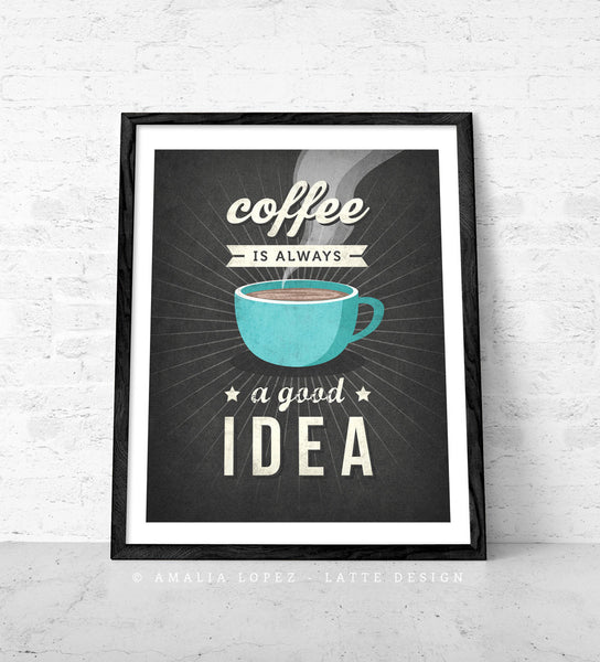 Coffee is always a good idea. Red Coffee print - Latte Design  - 5