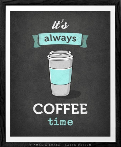 It's always coffee time. Mint coffee print - Latte Design  - 3