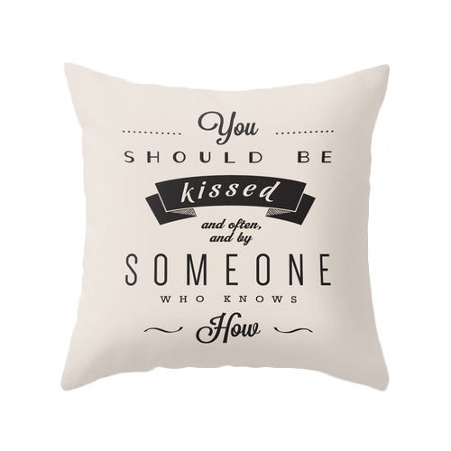 You should be kissed... Gone with the wind quote pillow cover Decorative cushion cover black and white throw pillow love quote love cushion - Latte Design  - 3