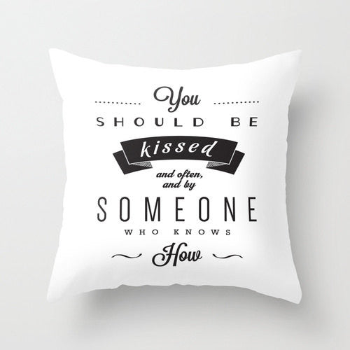 You should be kissed... Gone with the wind quote pillow cover Decorative cushion cover black and white throw pillow love quote love cushion - Latte Design  - 2