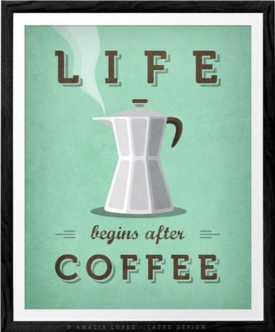 Life begins after coffee print. Mint teal kitchen print - Latte Design