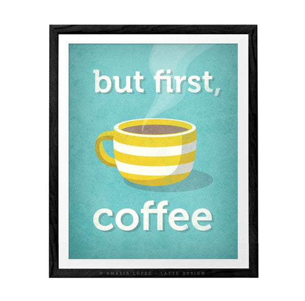 But first coffee. Yellow Coffee print - Latte Design  - 4