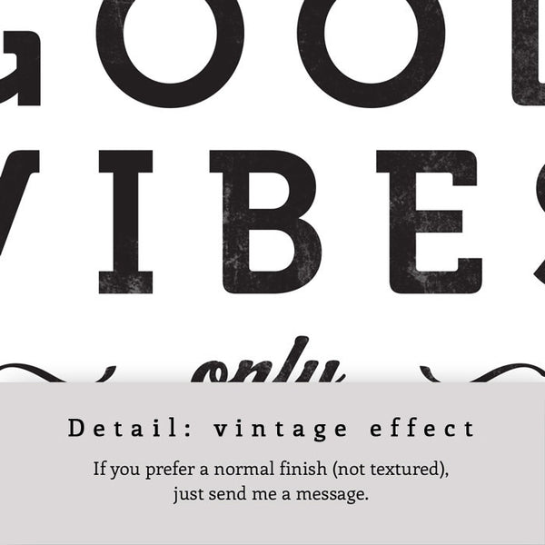 Good vibes only. Black and white typography print - Latte Design  - 5