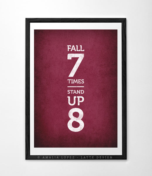 Fall seven times stand up eight. Teal motivational print - Latte Design  - 4