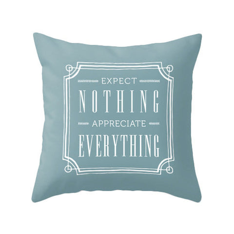 Expect nothing appreciate everything blue pillow - Latte Design  - 1
