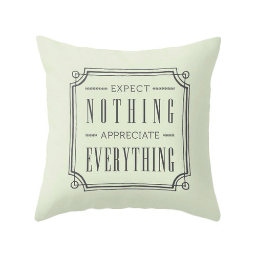 Expect nothing appreciate everything blue pillow - Latte Design  - 4