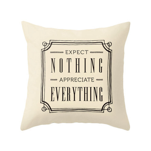 Expect nothing appreciate everything blue pillow - Latte Design  - 2