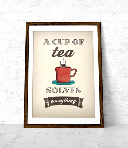 A cup of tea solves everything. Cream kitchen print - Latte Design  - 1