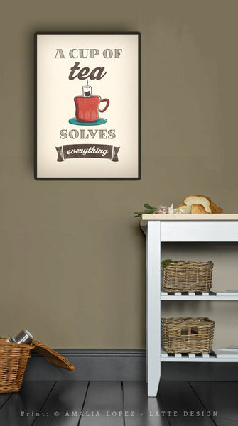 A cup of tea solves everything. Cream kitchen print - Latte Design  - 2