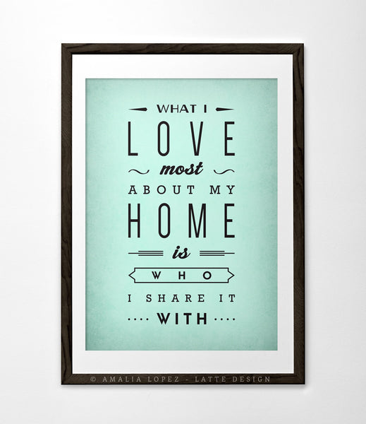 Love print What I love most about my home Typography poster Love poster San Valentine print love print Gift for him Anniversary gift - Latte Design  - 4