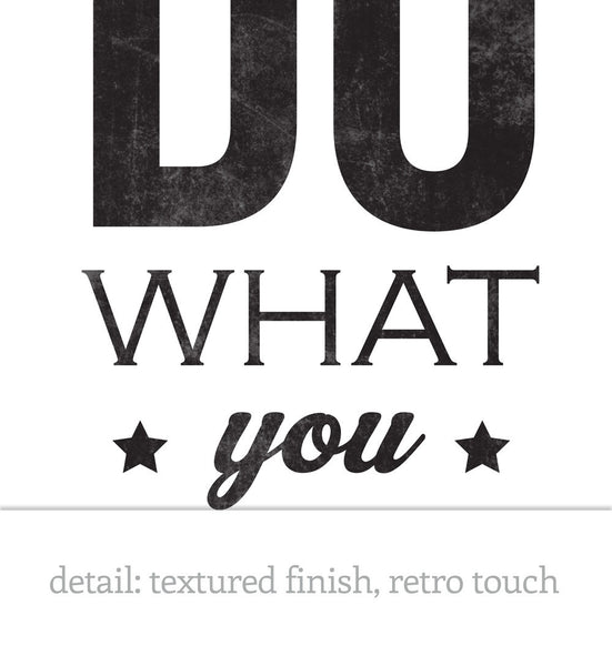 Love what you do. Black and white typography print - Latte Design  - 4