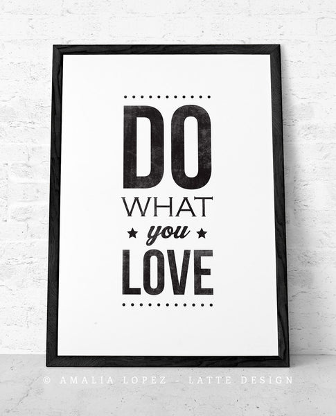 Set of 2 prints. Do what you love & Love what you do. Black and white print - Latte Design  - 2