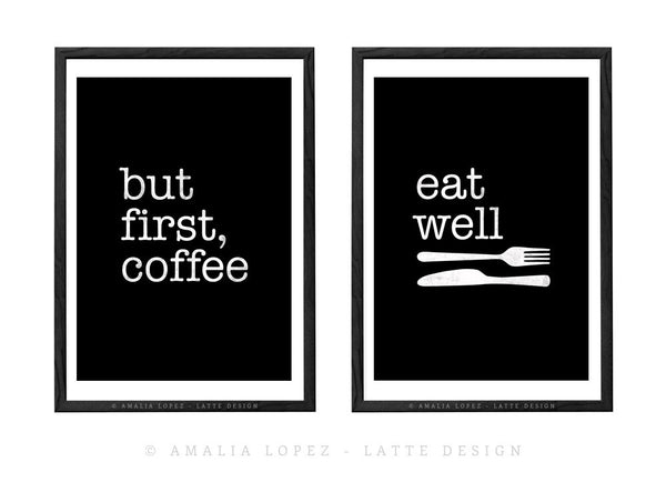 But first coffee and Eat well. Set of TWO kitchen prints - Latte Design  - 3