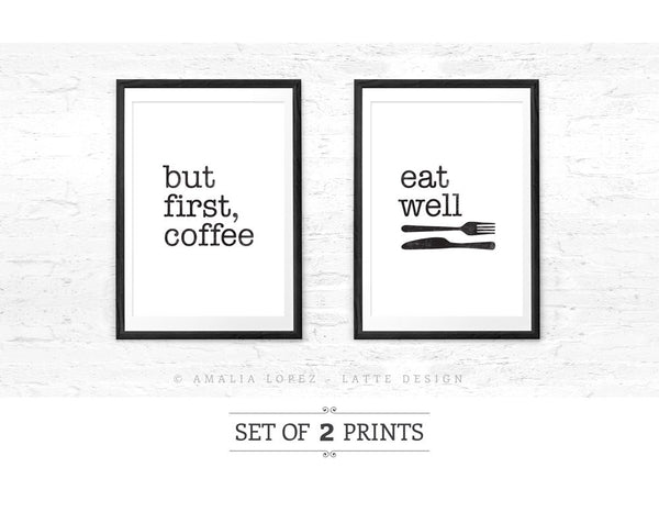 But first coffee and Eat well. Set of TWO kitchen prints - Latte Design  - 1