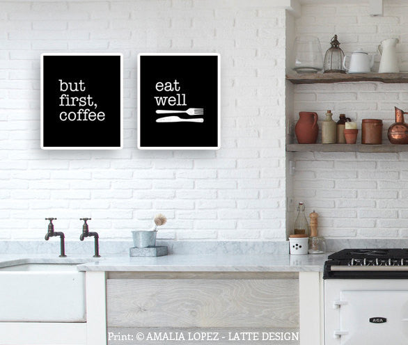 But first coffee and Eat well. Set of TWO kitchen prints - Latte Design  - 2