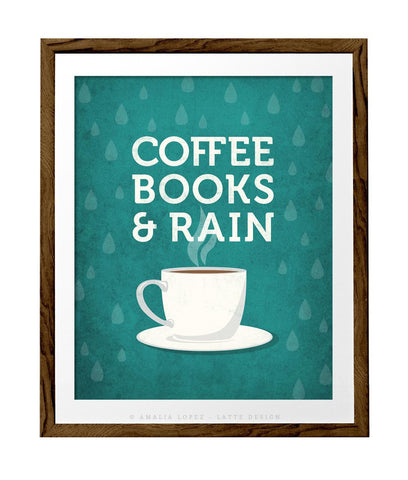 Coffee books and rain. Teal Coffee print - Latte Design  - 1