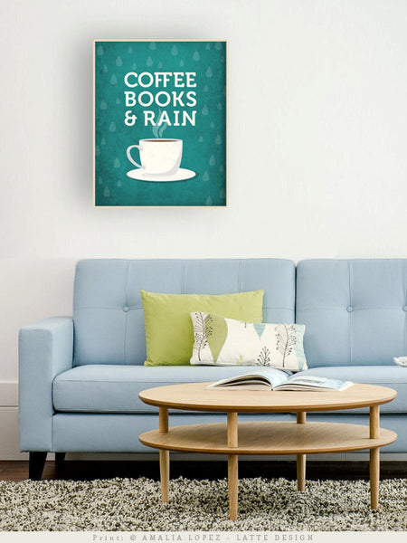 Coffee books and rain. Teal Coffee print - Latte Design  - 2