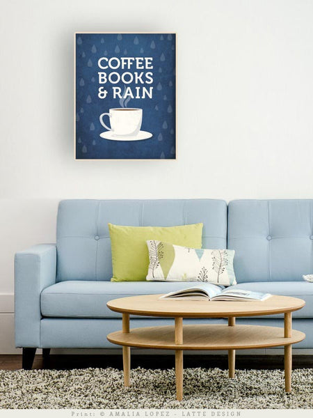 Coffee books and rain. Blue Coffee print - Latte Design  - 2
