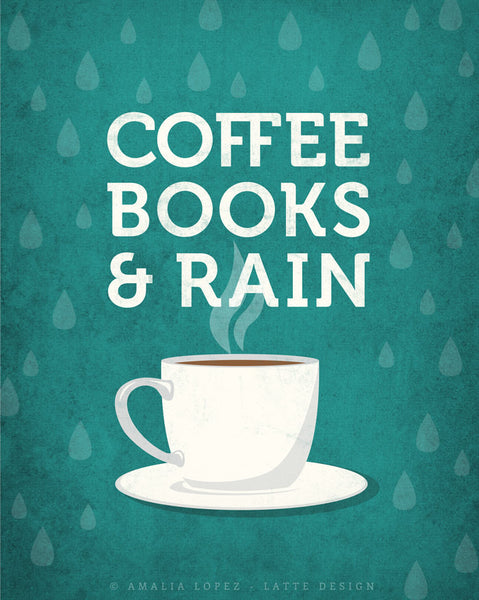 Coffee books and rain. Teal Coffee print - Latte Design  - 4
