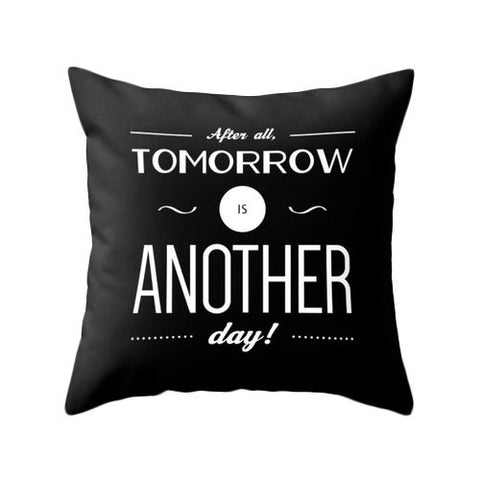 After all tomorrow is another day. Black and white Gone with the wind quote pillow - Latte Design  - 1