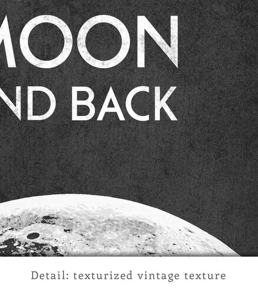 I Love You to the Moon and Back. Black and white print - Latte Design  - 5