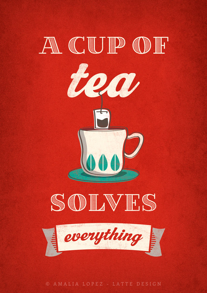A cup of tea solves everything. Red kitchen print - Latte Design  - 1