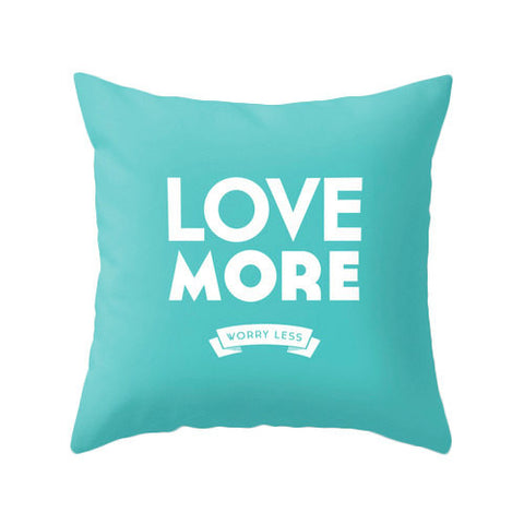 Love more worry less. Teal pillow cover turquoise pillow love cushion typography pillow turquoise cushion love pillow teal cushion - Latte Design  - 1
