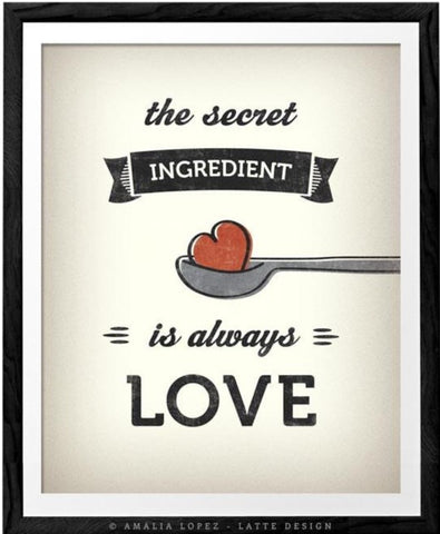 The secret ingredient is always love. Cream kitchen print - Latte Design  - 1