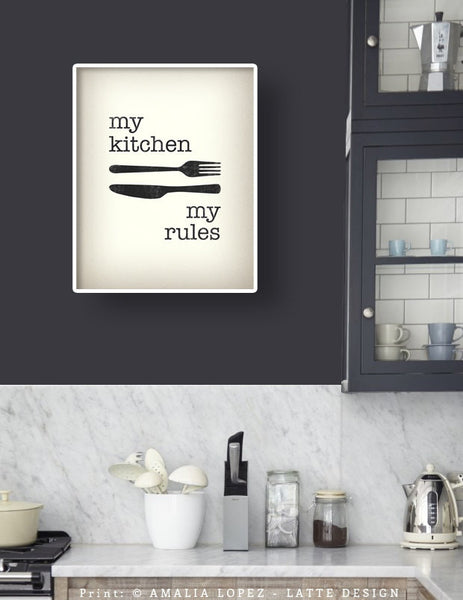 My kitchen my rules. Cream typography print. LD10017 - Latte Design  - 2