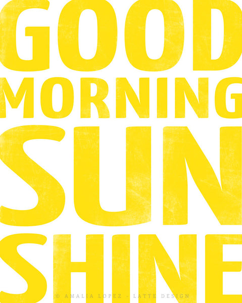 Good morning sunshine. Yellow typography print - Latte Design  - 4