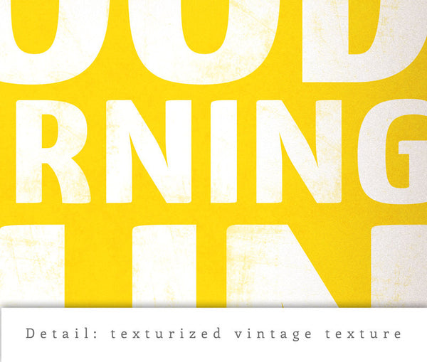 Good morning sunshine. Yellow typography print - Latte Design  - 5