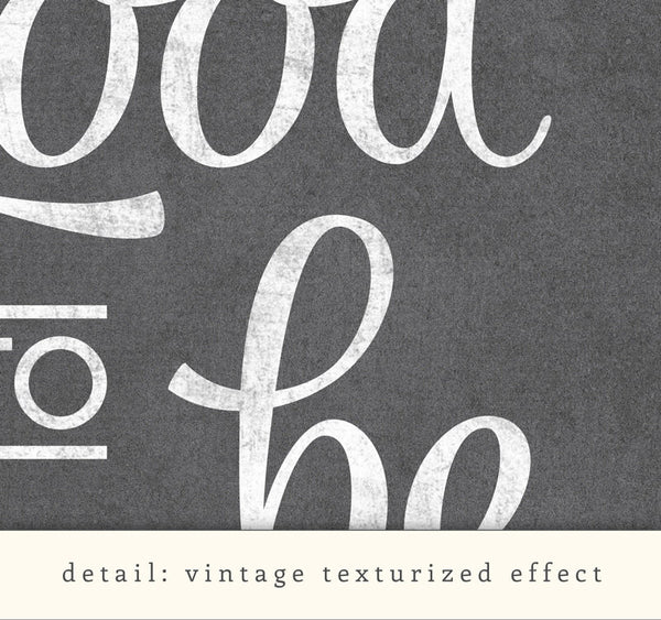 It's good to be home. Black and white typography print - Latte Design  - 7
