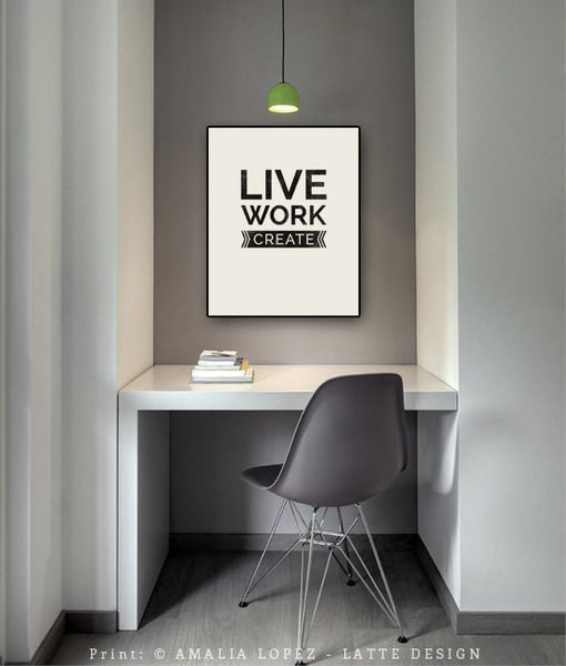 Live work create. Black and white typography print - Latte Design  - 3