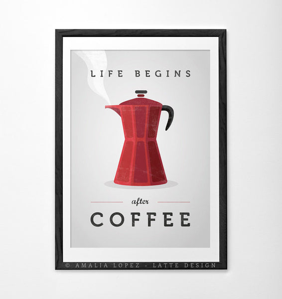 Life begins after coffee print. Red kitchen print - Latte Design  - 1